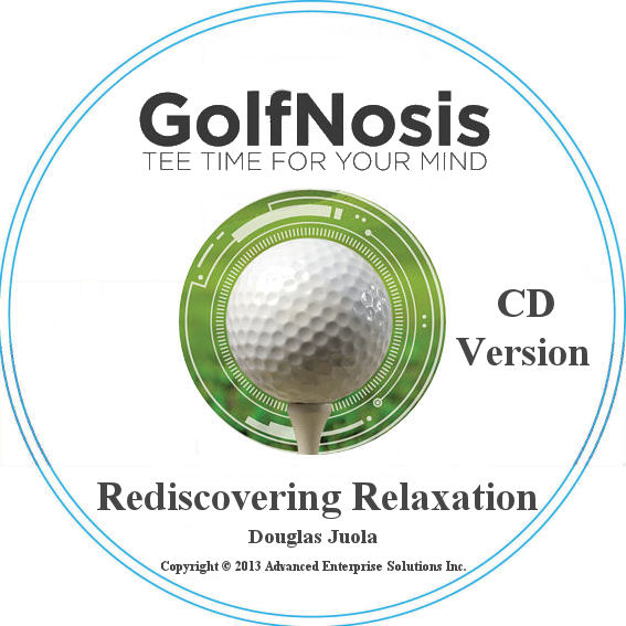 GolfNosis Rediscovering Relaxation Audio